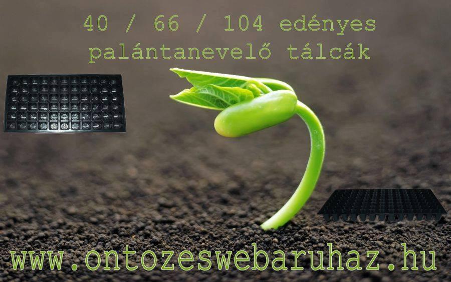40 / 66/ 104 EDÉNYES PALÁNTANEVELŐ TÁLCÁK